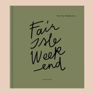 Forside på Fair Isle Weekend fra Laine Productions