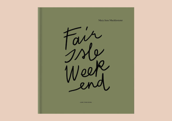 Forside på Fair Isle Weekend fra Laine Productions